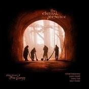 The Eternal Presence Songs