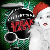 Christmas Speakeasy Songs