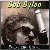 Rocks And Gravel Songs