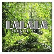 La La La (Brasil 2014) - Single Songs