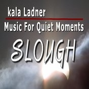 Music For Quiet Moments: Slough Songs
