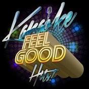 Karaoke - Feel Good Hits! Songs