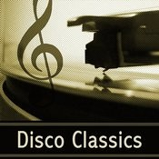 Disco Classics: Great Songs Of Discotheque Music & Top Dance Floor Tracks Charts. Best Songs & Greatest Hits 70's 80's Songs