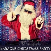 Karaoke Christmas Party: All I Want For Christmas Is You, Santa Claus Is Coming To Town, Jingle Bell Rock, Rockin' Around The Christmas Tree & More! Songs