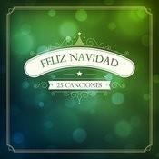 Feliz Navidad: 25 Canciones Para Una Navidad Perfecta Songs