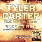 Ain't It Fun (Feat. Luke Holland) Songs