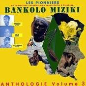 Bankolo Miziki: Anthologie Volume 3 Songs
