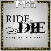 Ride Or Die (Feat. Baby Bash & Vital)[Radio Edit] Song