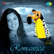 Romantica By Harshdeep Songs