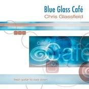 Blue Glass Café Songs