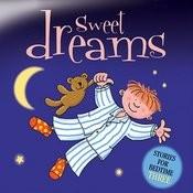 Sweet Dreams … Stories For Bedtime - Volume 3 Songs