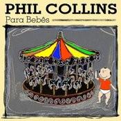 Phil Collins Para Bebês Songs