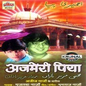 Ajmeri Piya Songs