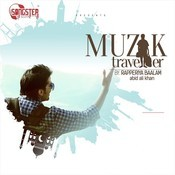 Muzik Traveller Songs