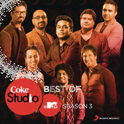 Best of Coke Studio @ MTV Season 3 Songs