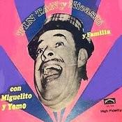 Tin Tan Y Nicasio Y La Familia Songs