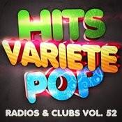 Hits Variété Pop, Vol. 52 (Top Radios & Clubs) Songs