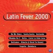 Latin Fever 2000 Songs