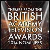 Themes From The British Academy Television Awards 2014 Nominees Songs