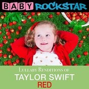 Lullaby Renditions Of Taylor Swift - Red Songs