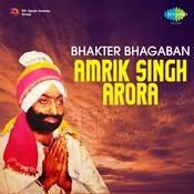 Amrik Singh Arora - Bhakter Bhagaban Songs