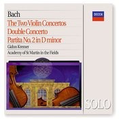 Bach, J.S.: The 2 Violin Concertos; Double Concerto; Partita No.2 in D minor Songs
