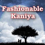 Fashionable Kaniya Songs