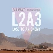 Lose To An Enemey L2a3 Song