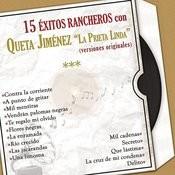 15 Éxitos Rancheros Con Queta Jiménez la Prieta Linda (Versiones Originales) Songs
