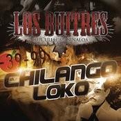 Chilango Loko Songs