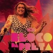 Bloco da Preta (Ao Vivo) Songs