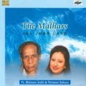 The Malhars - Jal Jhar Laye - Pandit Bhimsen Joshi And Parween Sultana Songs