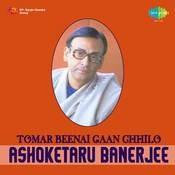 Ashoketaru Tomar Beenai Gaan Chhilo 1 Songs