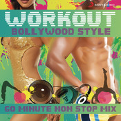 Workout Bollywood Style: 60 Mins Non Stop Mix Songs