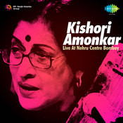 Kishori Amonkar - Live At Nehru Centre Songs