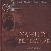 Mosaic Of Ottoman / Jewish Composers Songs