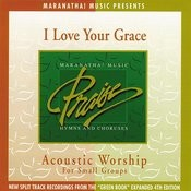 Acoustic Worship: I Love Your Grace Songs