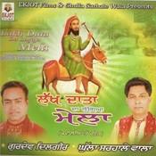 Lakh Data Sakhi MP3 Song Download- Lakh Datey Da Lageya Mela