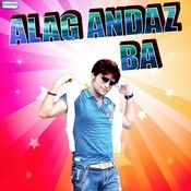 Alag Andaz Ba Songs