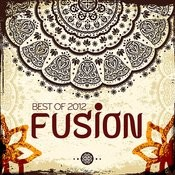 Best Of 2012 - Fusion Songs