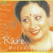 Rare Melodies By Parween Sultana (classical Vocal)  Songs