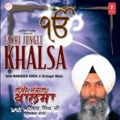 Lakhi Jungle Khalsa Songs