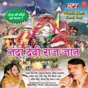 Nanda Devi Raaj Jaat Songs