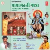 Pavagarh Wali Maa Ni Jatra Songs