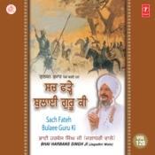 Sach Fateh Bulaee Guru Ki Songs