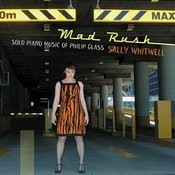 Mad Rush: Solo Piano Music Of Philip Glass Songs