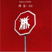 Mega Evers EP (N.H.T.M.F.) Not Here To Make Friends Songs