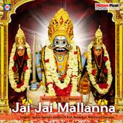 Jai Jai Mallanna Songs