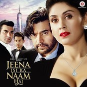Jeena Isi Ka Naam Hai Songs