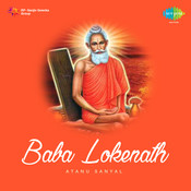 Baba Lokenath Songs